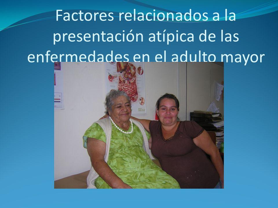 Factores relacionados a la presentación atípica de las enfermedades en el adulto mayor