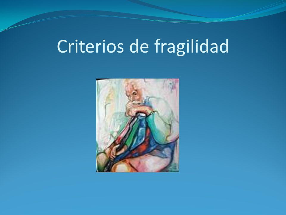Criterios de fragilidad