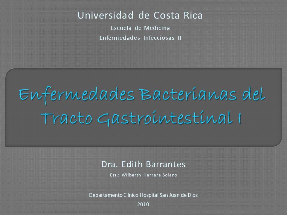 Enfermedades Bacterianas del Tracto Gastrointestinal I