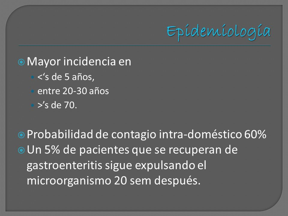 Epidemiología Mayor incidencia en