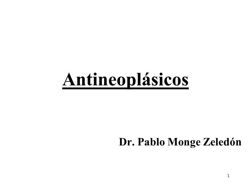 Antineoplásicos Dr. Pablo Monge Zeledón
