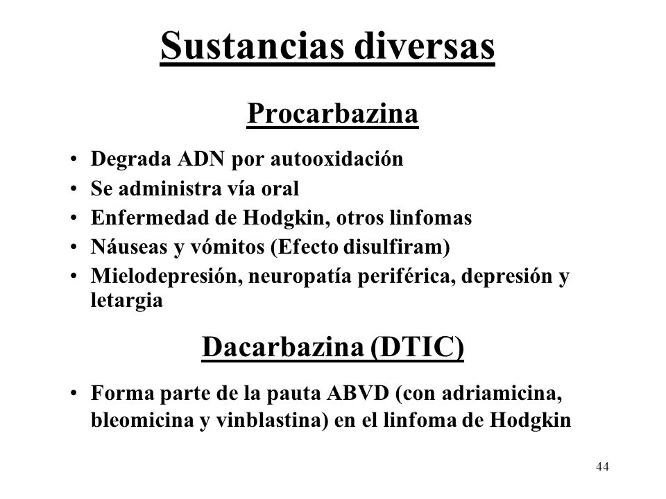 Sustancias diversas Procarbazina Dacarbazina (DTIC)