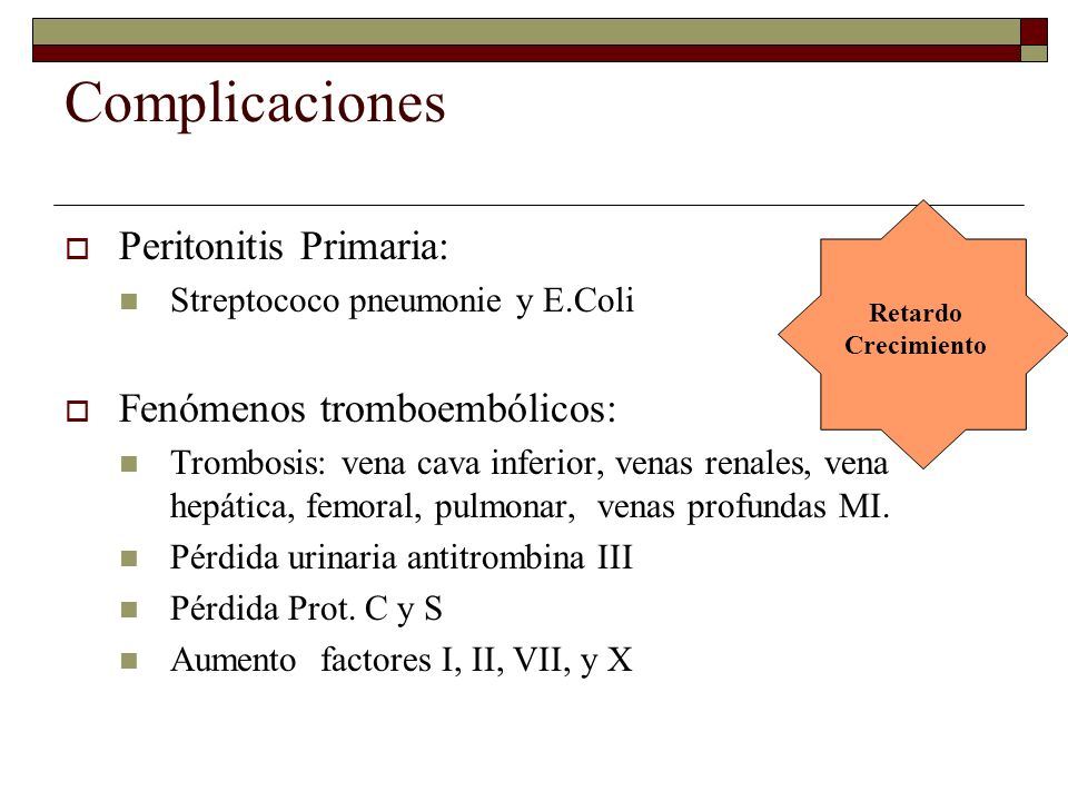 Complicaciones Peritonitis Primaria: Fenómenos tromboembólicos: