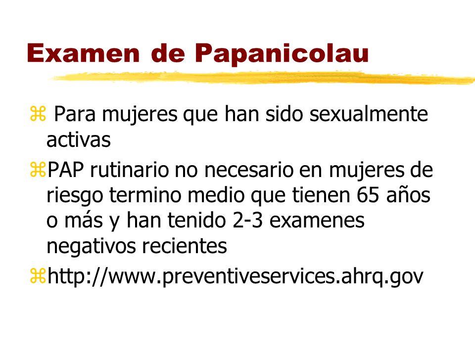 Examen de Papanicolau Para mujeres que han sido sexualmente activas