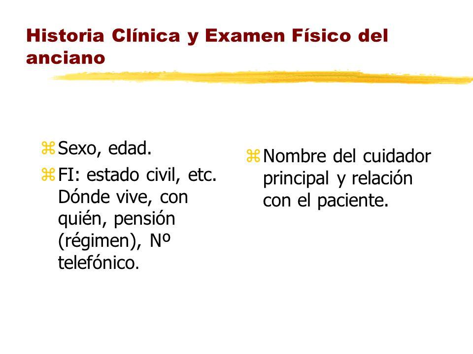 Historia Clínica y Examen Físico del anciano