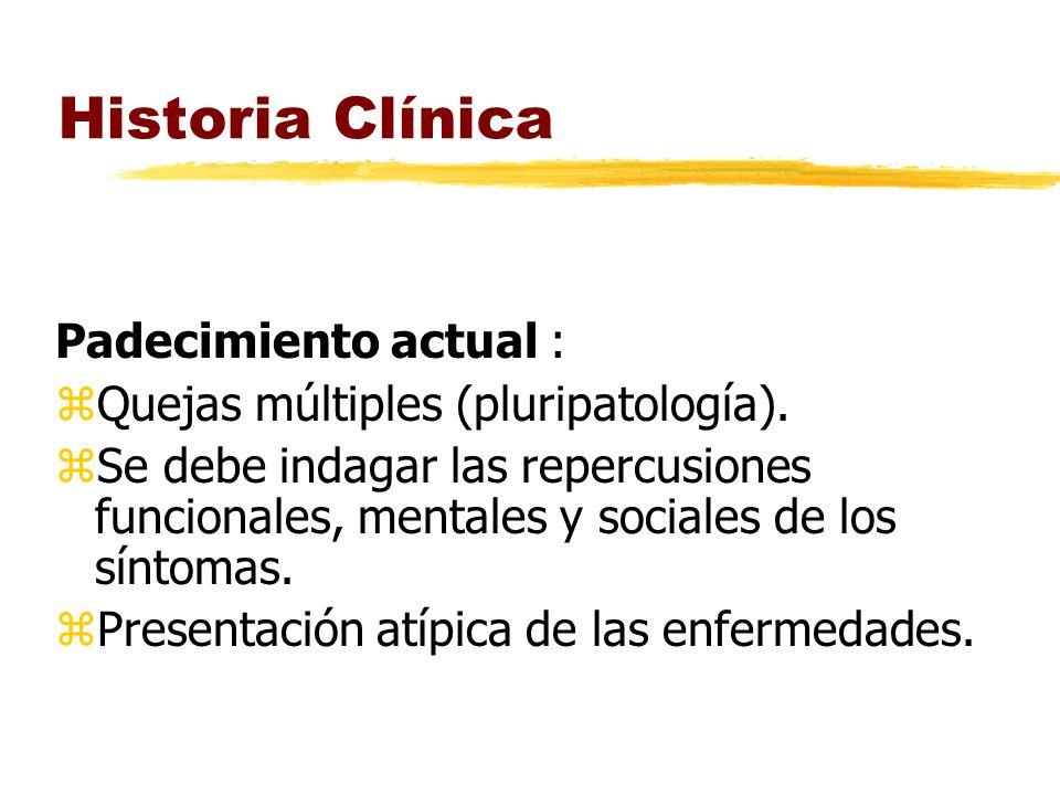 Historia Clínica Padecimiento actual :
