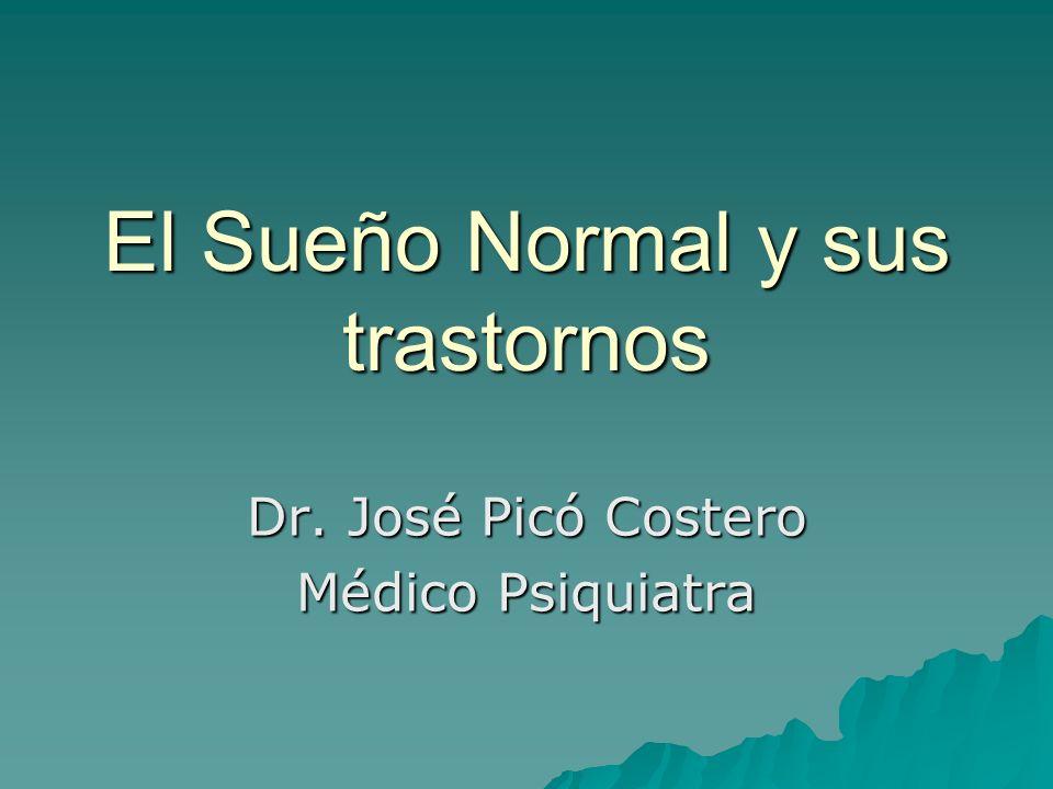 El Sueño Normal y sus trastornos