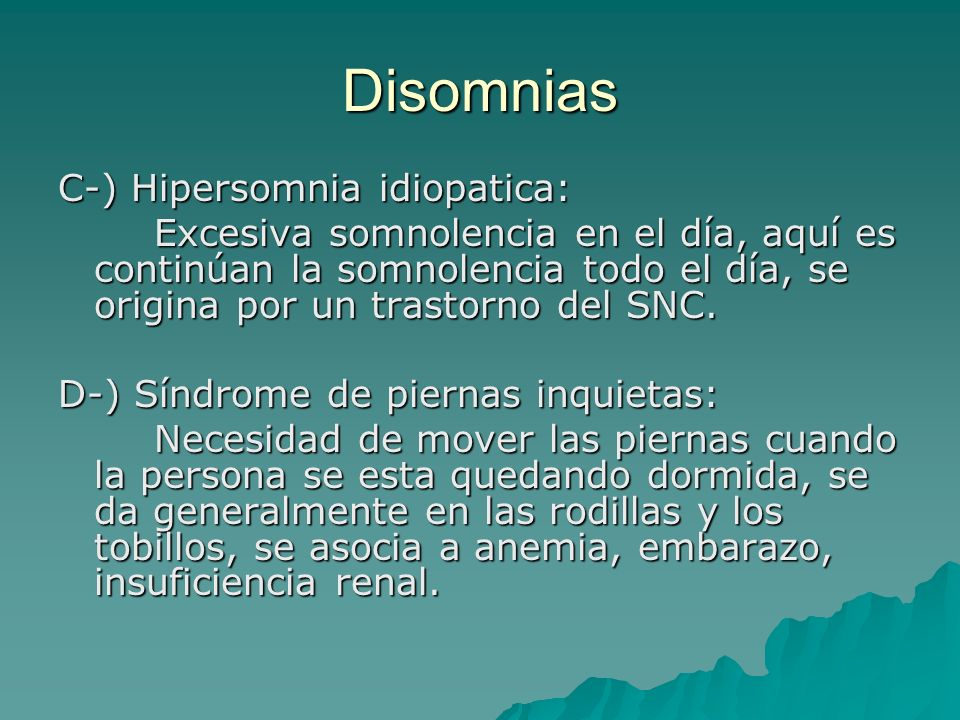 Disomnias C-) Hipersomnia idiopatica: