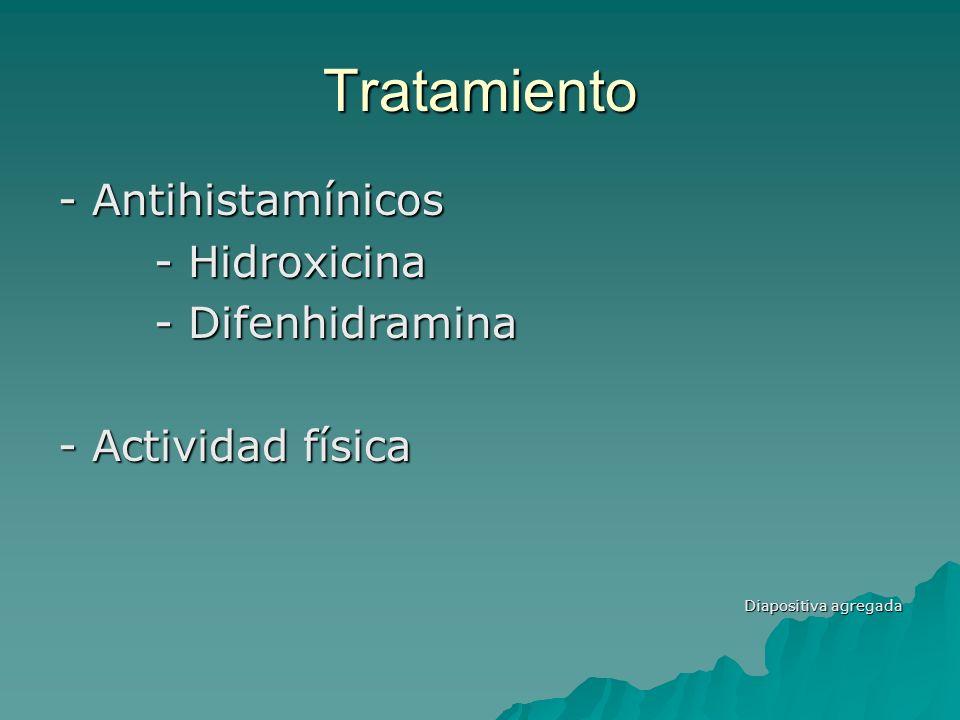 Tratamiento - Antihistamínicos - Hidroxicina - Difenhidramina