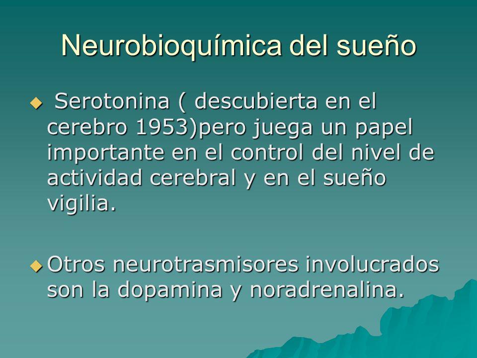 Neurobioquímica del sueño