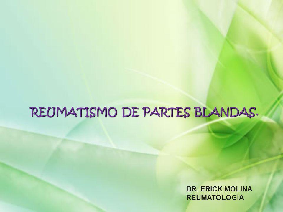 REUMATISMO DE PARTES BLANDAS.