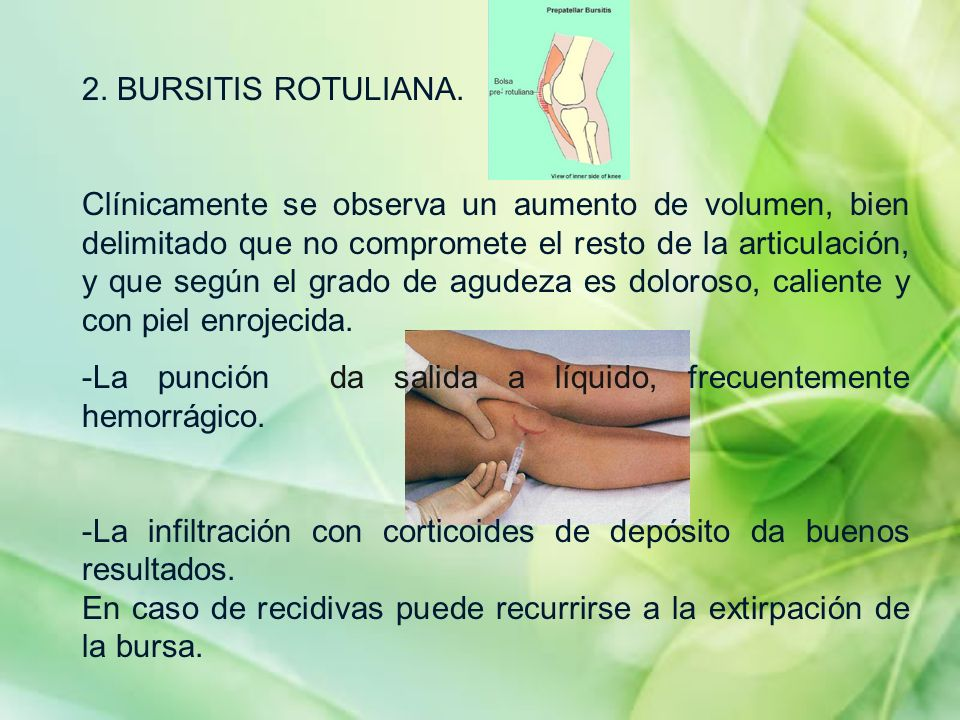 2. BURSITIS ROTULIANA.