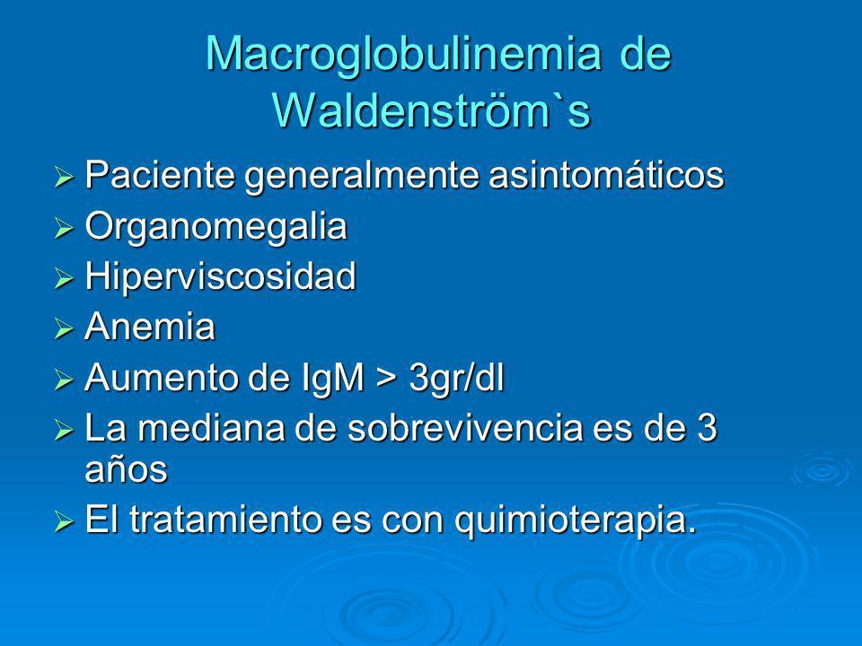 Macroglobulinemia de Waldenström`s
