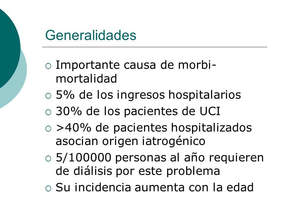 Generalidades Importante causa de morbi-mortalidad