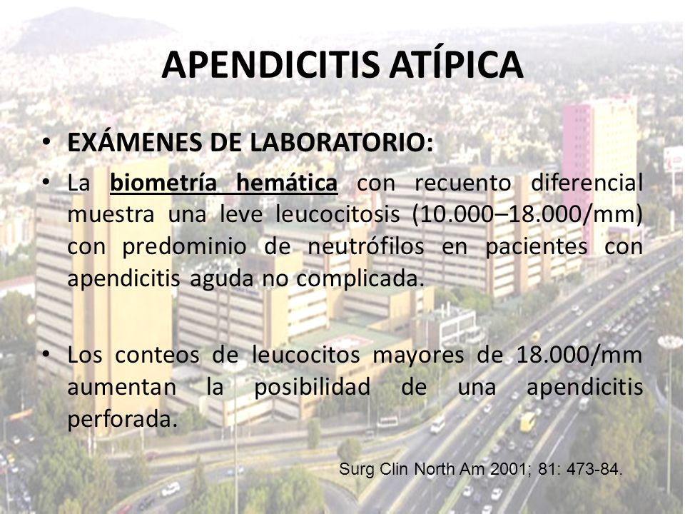APENDICITIS ATÍPICA EXÁMENES DE LABORATORIO: