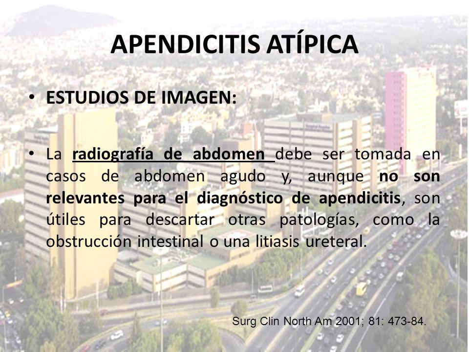 APENDICITIS ATÍPICA ESTUDIOS DE IMAGEN: