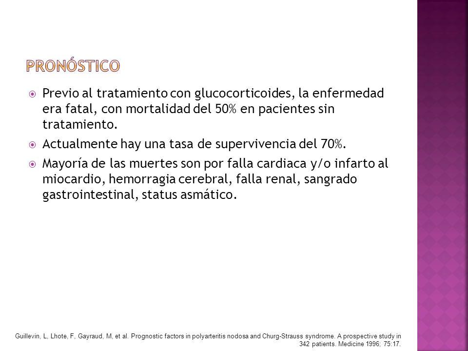pronóstico Previo al tratamiento con glucocorticoides, la enfermedad era fatal, con mortalidad del 50% en pacientes sin tratamiento.