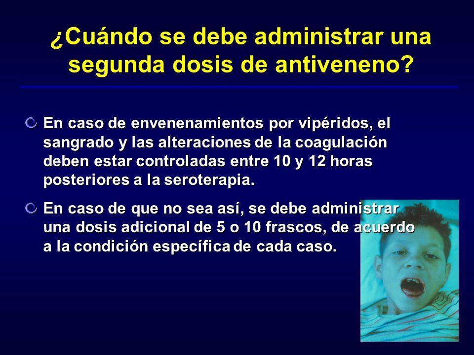 ¿Cuándo se debe administrar una segunda dosis de antiveneno