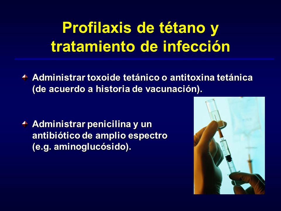 Profilaxis de tétano y tratamiento de infección