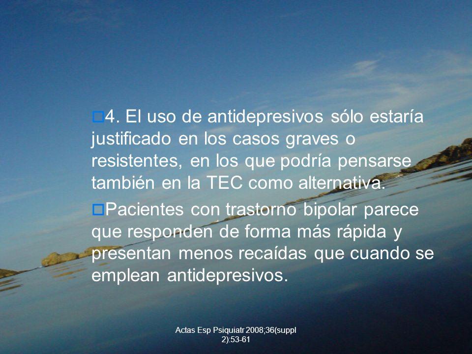 Actas Esp Psiquiatr 2008;36(suppl 2):53-61