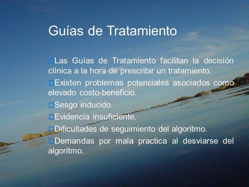 Guías de TratamientoLas Guías de Tratamiento facilitan la decisión clínica a la hora de prescribir un tratamiento.