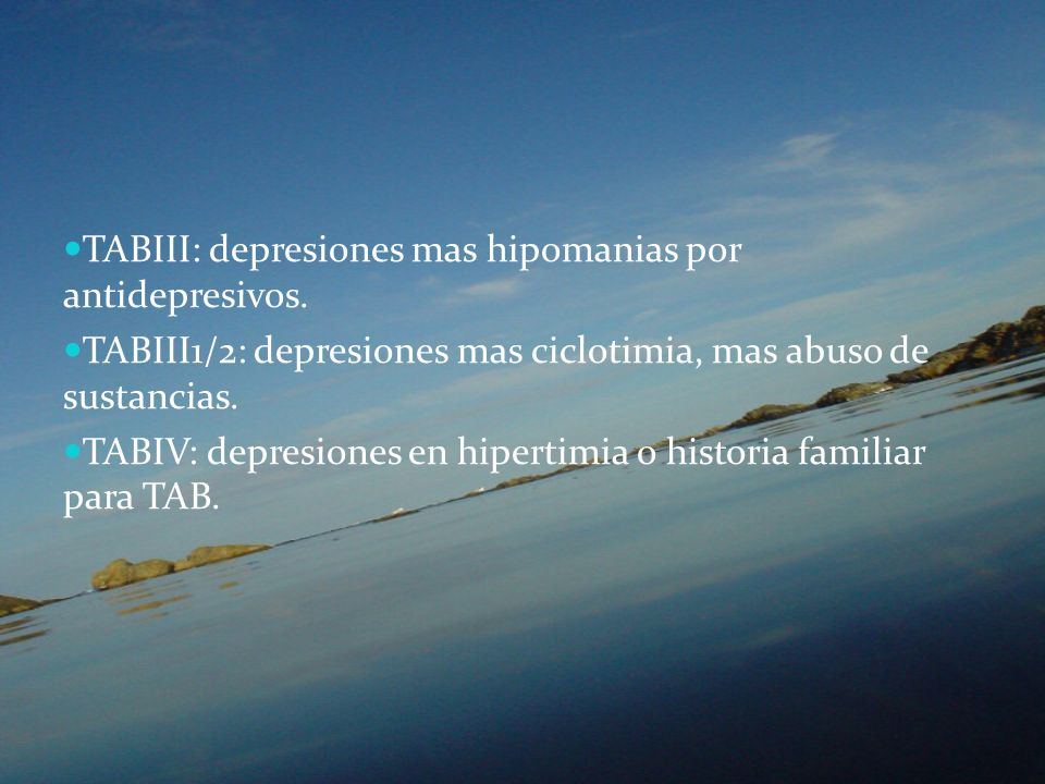 TABIII: depresiones mas hipomanias por antidepresivos.