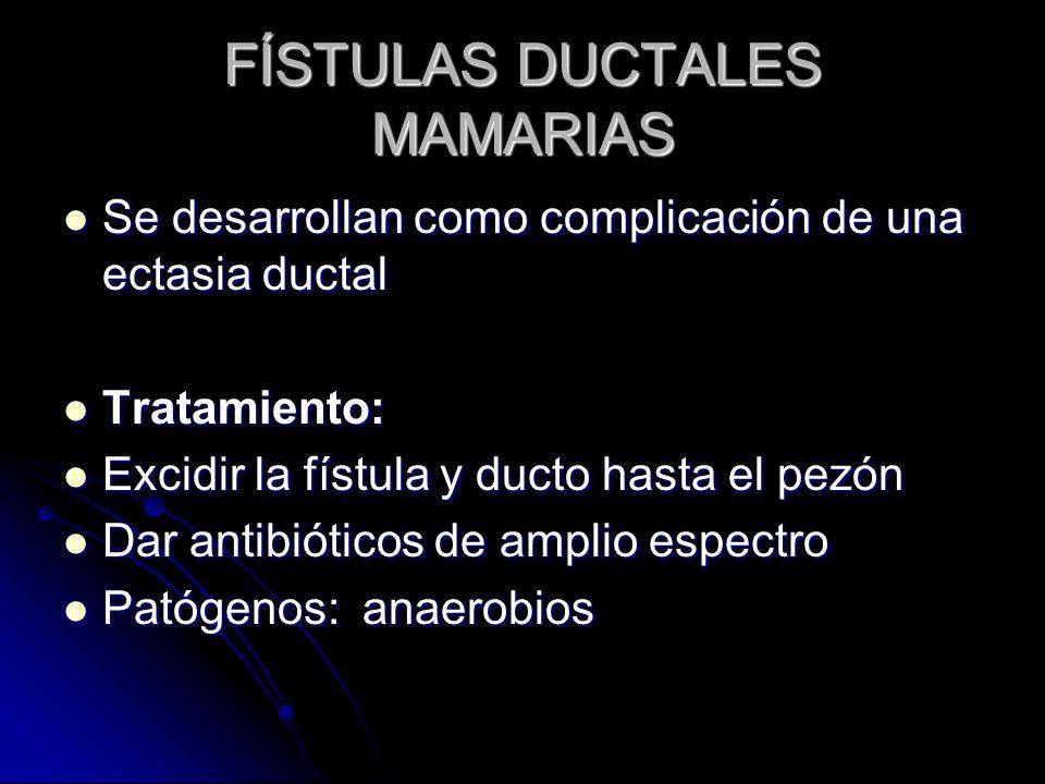FÍSTULAS DUCTALES MAMARIAS