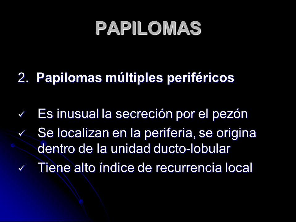 PAPILOMAS 2. Papilomas múltiples periféricos