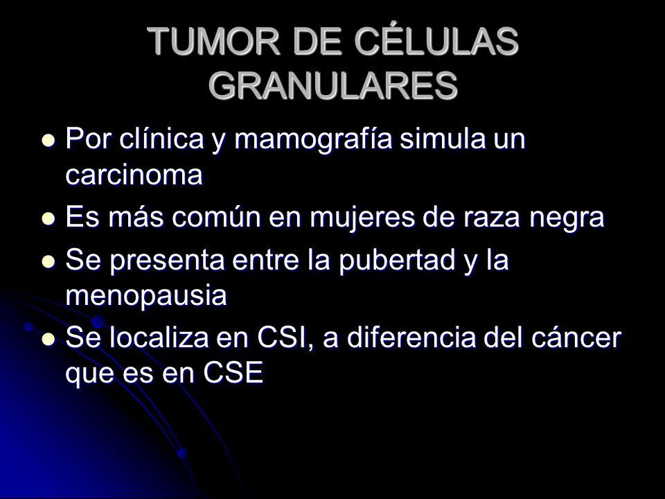 TUMOR DE CÉLULAS GRANULARES