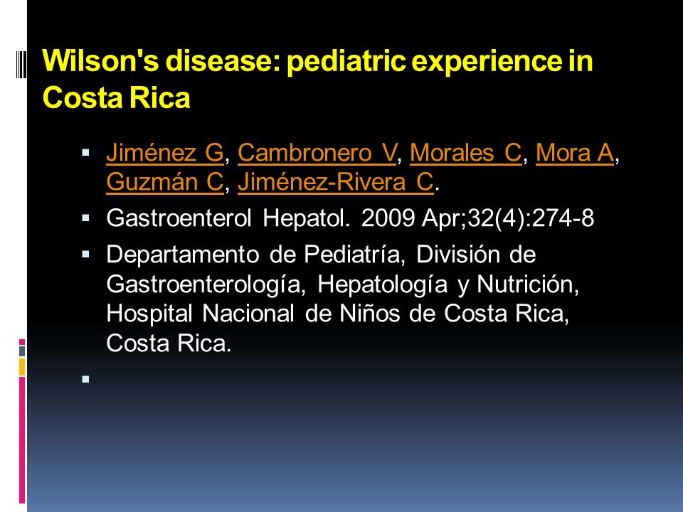 Wilson s disease: pediatric experience in Costa Rica