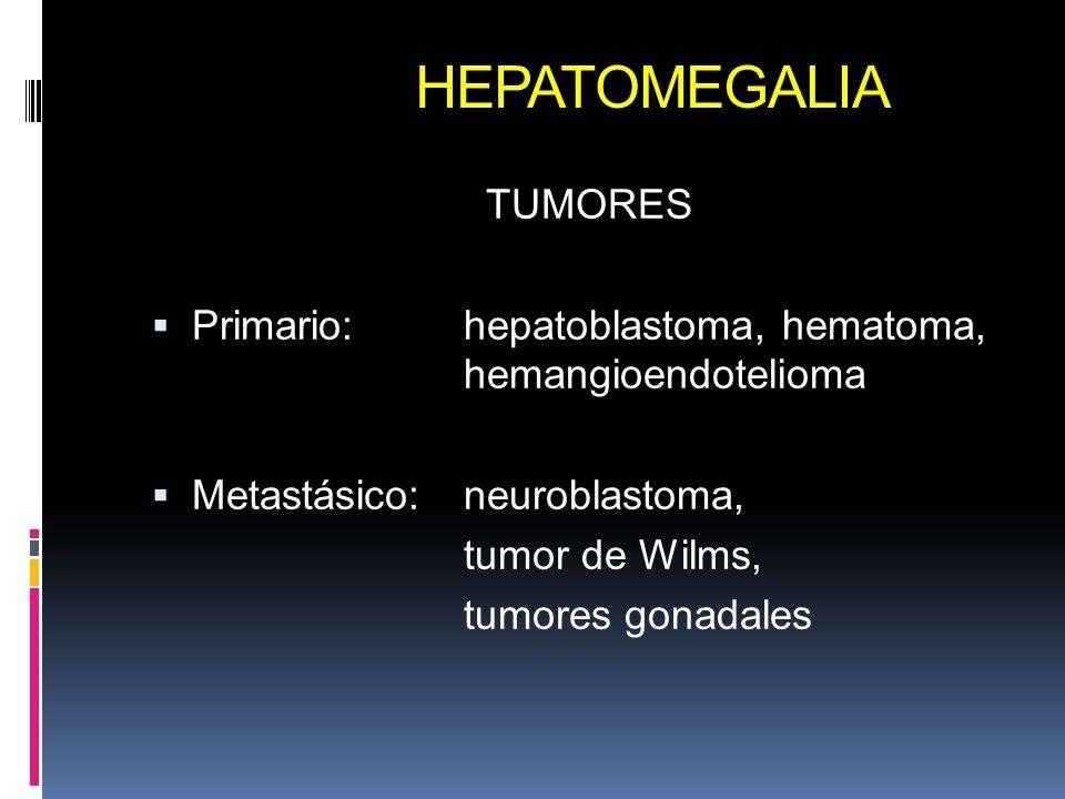 HEPATOMEGALIA TUMORES