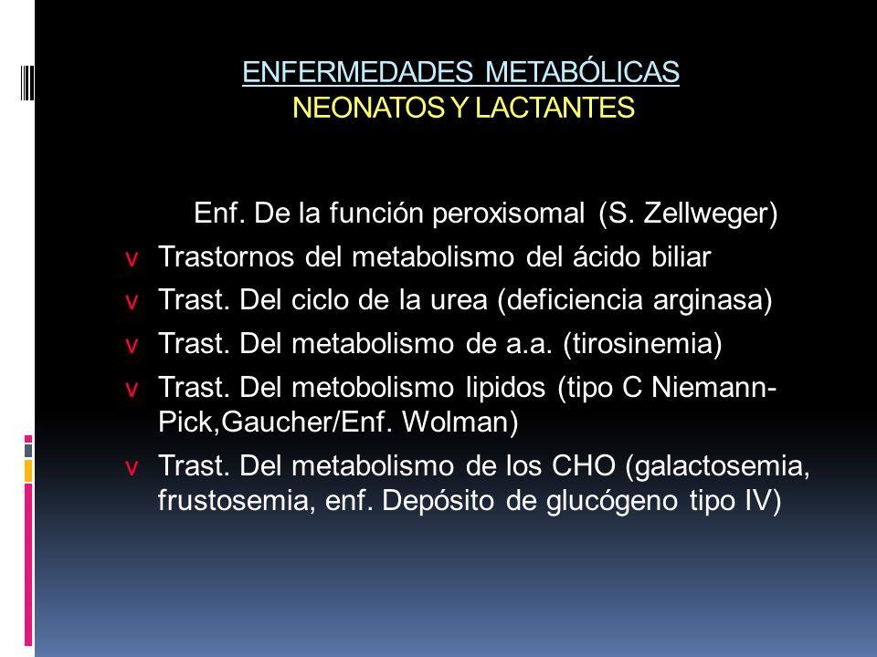 ENFERMEDADES METABÓLICAS NEONATOS Y LACTANTES