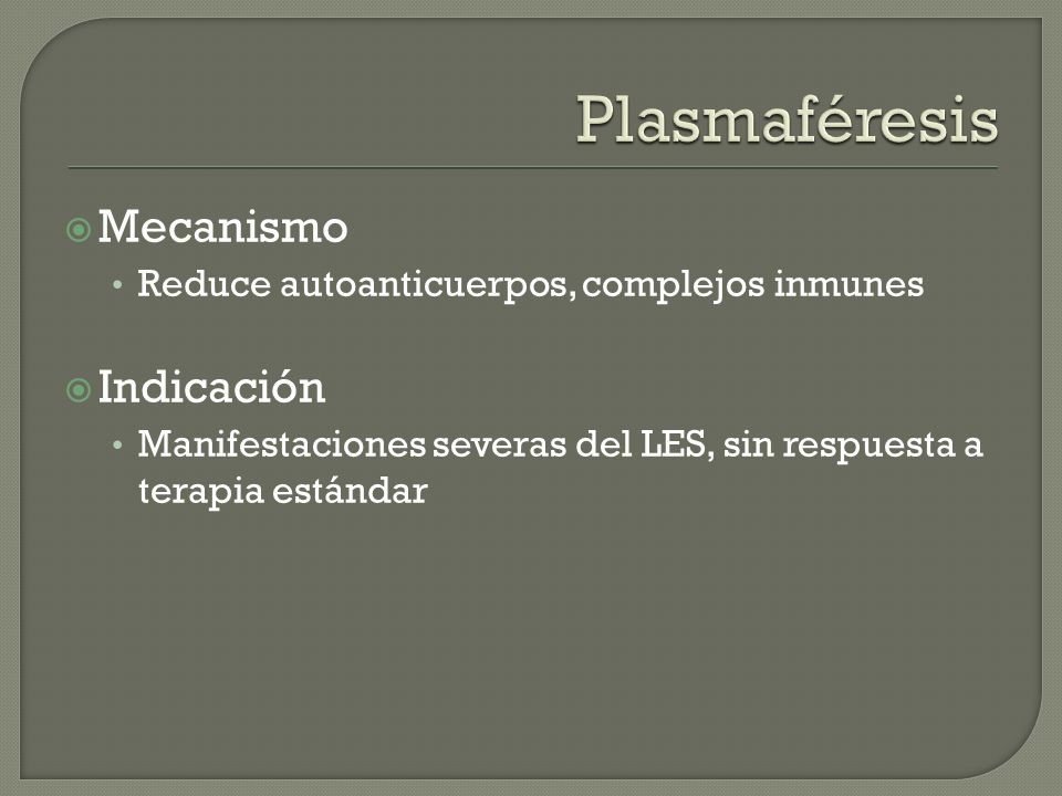 Plasmaféresis Mecanismo Indicación