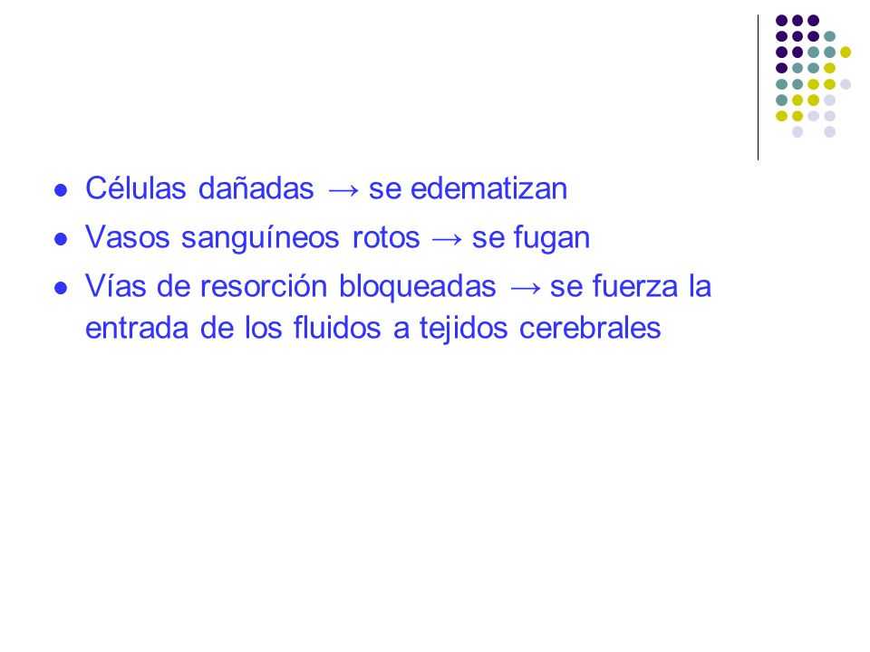 Células dañadas → se edematizan
