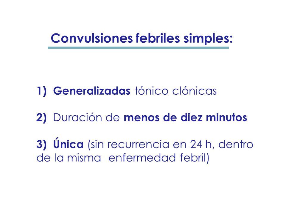 Convulsiones febriles simples: