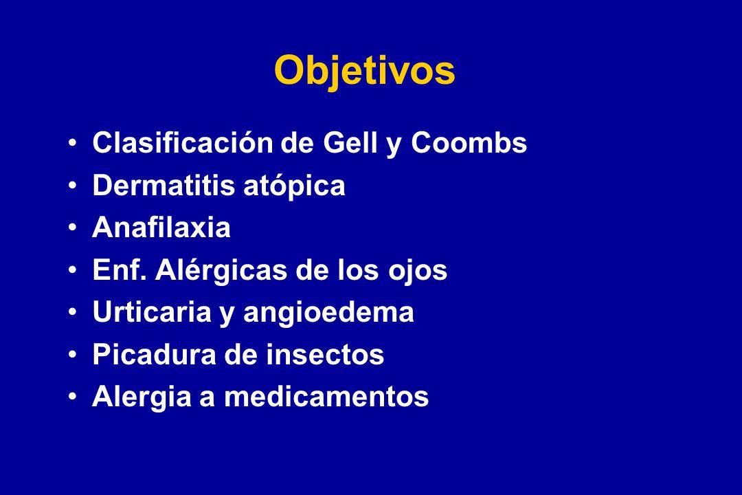 Objetivos Clasificación de Gell y Coombs Dermatitis atópica Anafilaxia