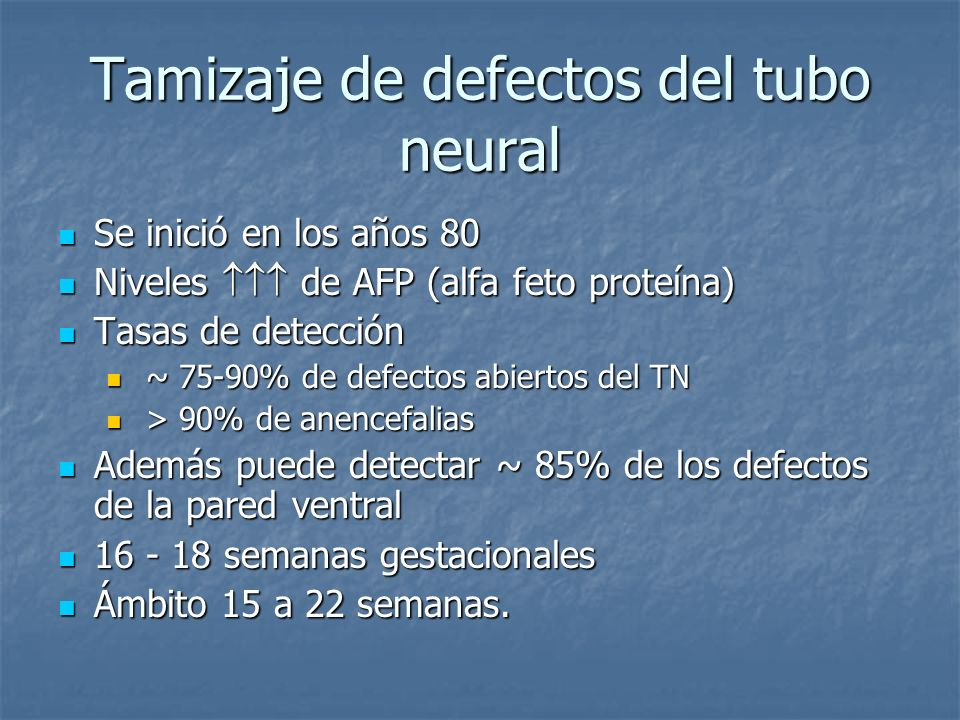 Tamizaje de defectos del tubo neural