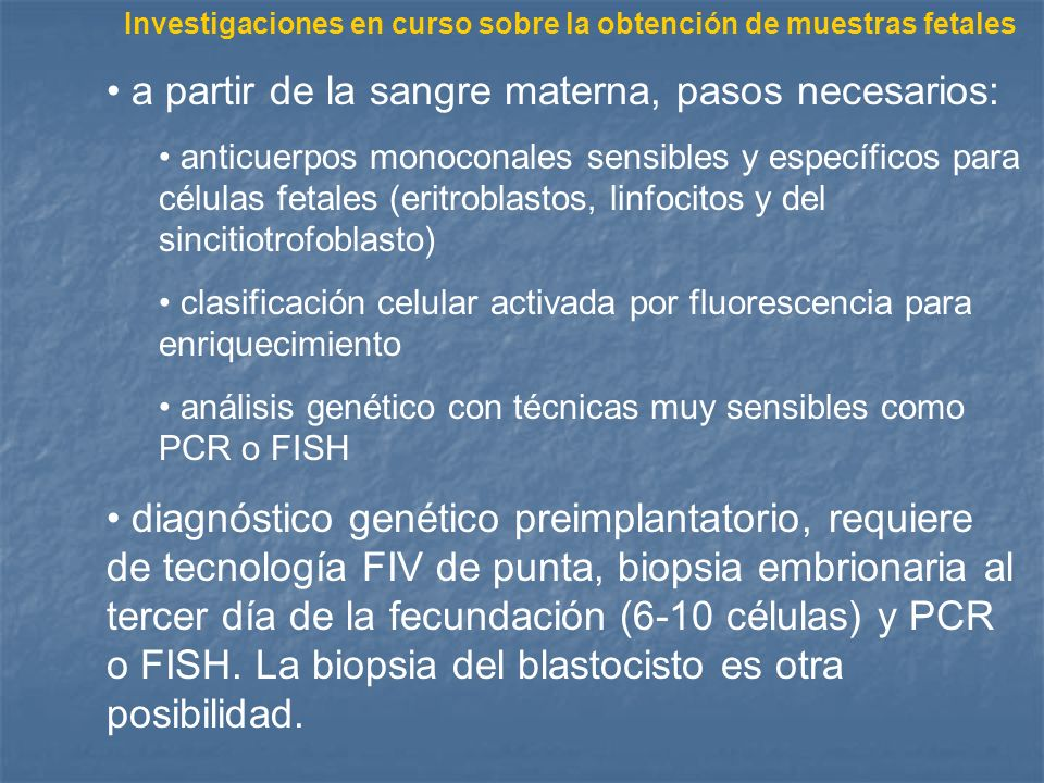 Investigaciones en curso sobre la obtención de muestras fetales