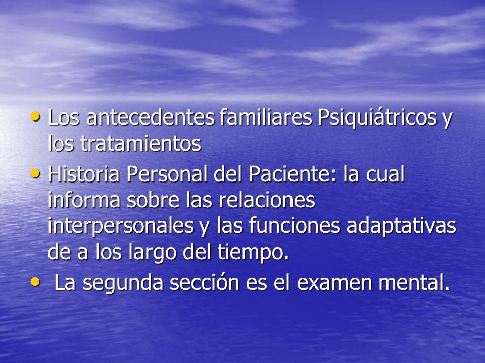 Los antecedentes familiares Psiquiátricos y los tratamientos