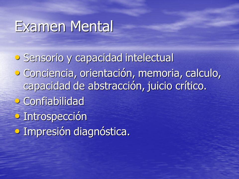 Examen Mental Sensorio y capacidad intelectual