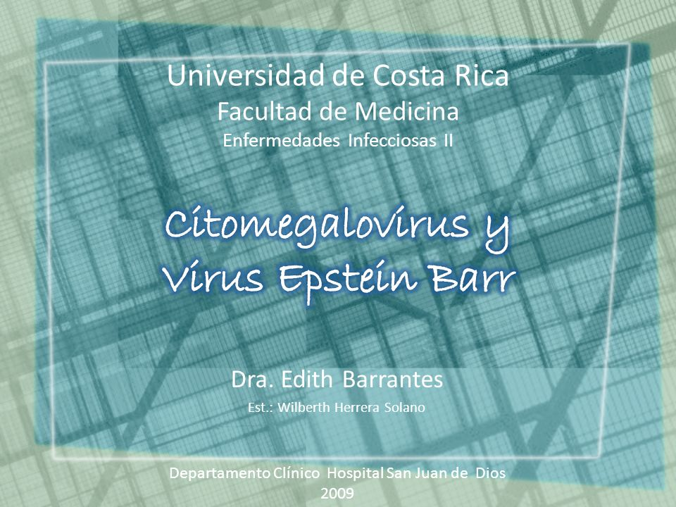 Citomegalovirus y Virus Epstein Barr