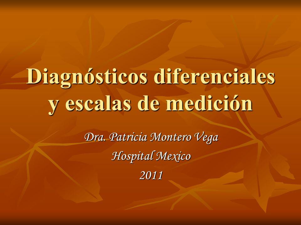 Diagnósticos diferenciales y escalas de medición