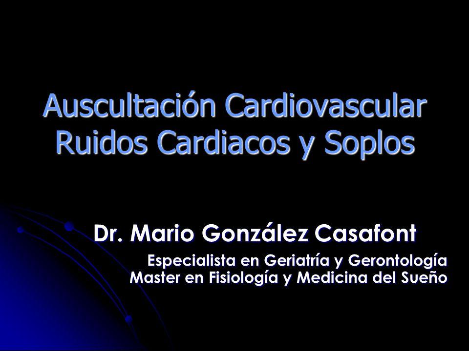 Auscultación Cardiovascular Ruidos Cardiacos y Soplos