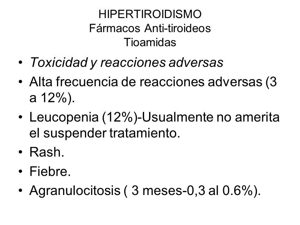 HIPERTIROIDISMO Fármacos Anti-tiroideos Tioamidas