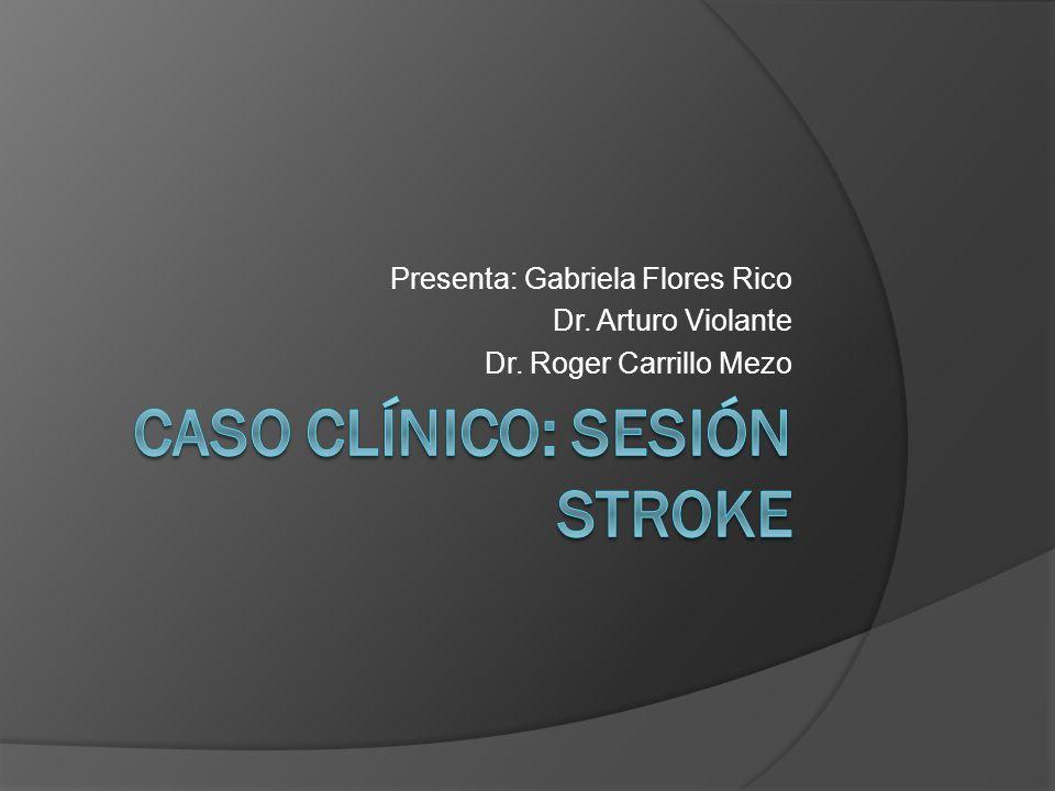 Caso clínico: Sesión Stroke