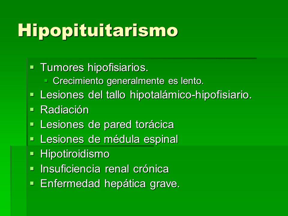 Hipopituitarismo Tumores hipofisiarios.