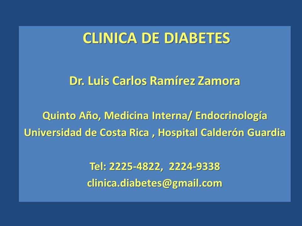 CLINICA DE DIABETES Dr. Luis Carlos Ramírez Zamora