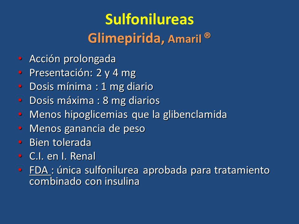 Sulfonilureas Glimepirida, Amaril ®