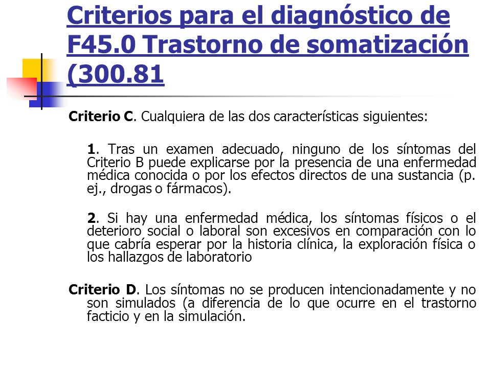 Criterios para el diagnóstico de F45. 0 Trastorno de somatización (300