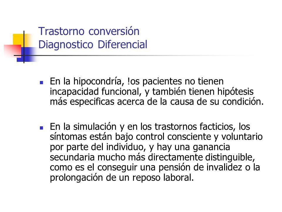 Trastorno conversión Diagnostico Diferencial